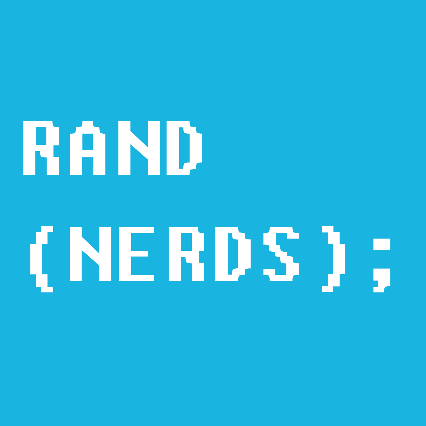 Rand(Nerds);